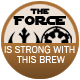 Force Is Strong With These Brews badge