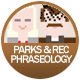 Parks And Recreation Phraseology badge